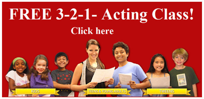 Click this image to contact 3-2-1- Acting Studios and schedule a Free trial acting class for children, teens and young adults in Los Angeles.