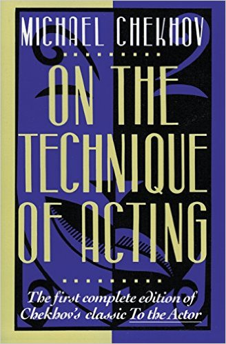 Chekhov on the technique of acting